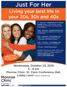 """Just For Her"" Seminar-Living your best life in your 20s, 30s, and 40s @ Monroe Clinic, St. Clare Conference Hall, Lobby Level (Clinic Entrance)"