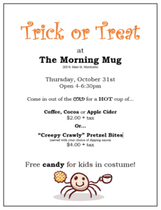 The Morning Mug- Halloween Trick or Treat @ The Morning Mug