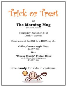 The Morning Mug- Halloween Trick or Treat @ The Morning Mug
